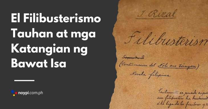 El Filibusterismo Tauhan at mga Katangian ng Bawat Isa