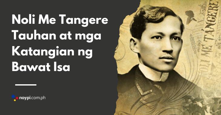 Noli Me Tangere Tauhan at mga Katangian ng Bawat Isa