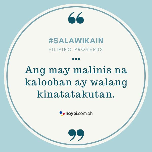 """Picture of """"Ang may malinis na kalooban ay walang kinatatakutan."""""""