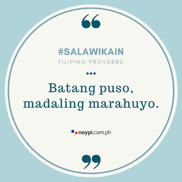 """Picture of """"Batang puso, madaling marahuyo."""""""