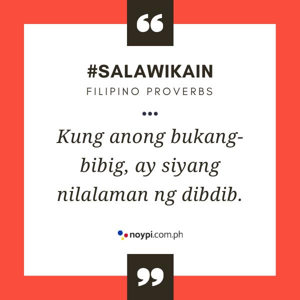 """Picture of """"Kung anong bukang-bibig, ay siyang nilalaman ng dibdib."""""""