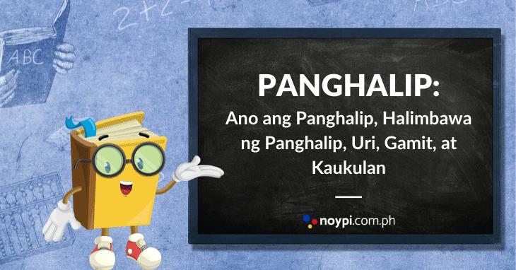 PANGHALIP: Uri ng Panghalip, Halimbawa ng Panghalip, Gamit, Atbp.