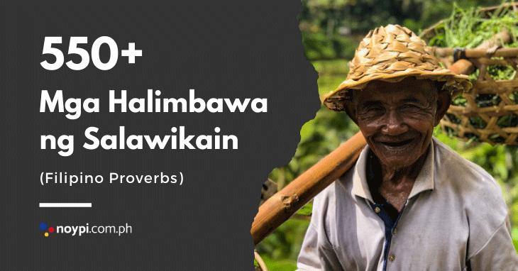 SALAWIKAIN: 550+ Mga Halimbawa ng Salawikain (Filipino Proverbs)