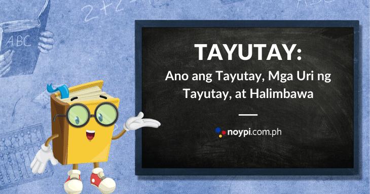 TAYUTAY: Halimbawa ng Tayutay, mga Uri ng Tayutay, Atbp.