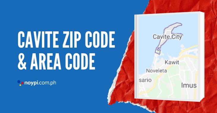 Cavite Zip Code and Area Code