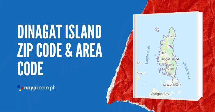Dinagat Island Zip Code and Area Code