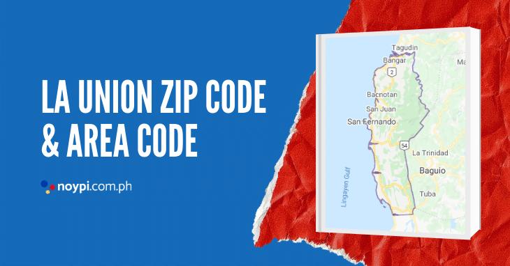 La Union Zip Code and Area Code