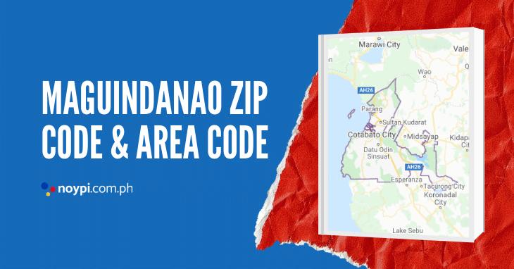 Maguindanao Zip Code and Area Code