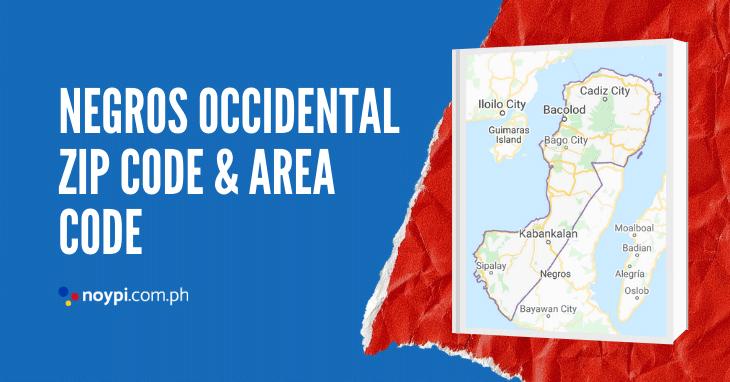 Negros Occidental Zip Code and Area Code