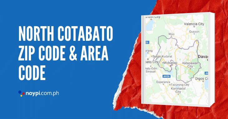 North Cotabato Zip Code and Area Code