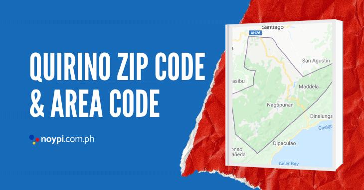 Quirino Zip Code and Area Code