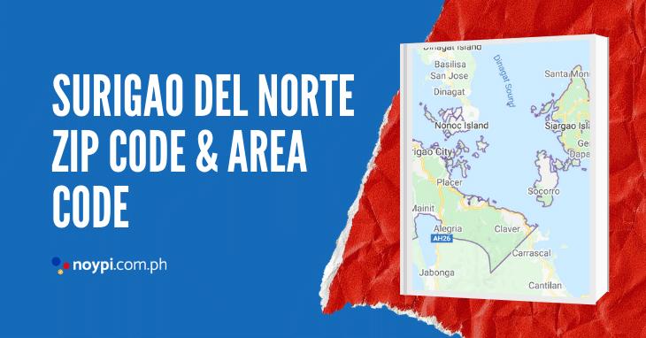 Surigao Del Norte Zip Code and Area Code