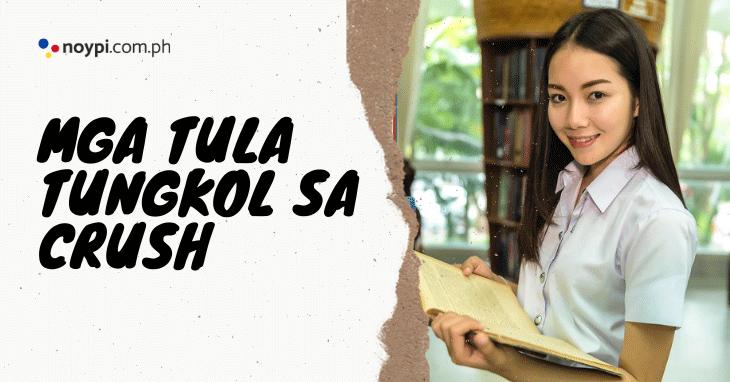 Tula Tungkol sa Crush (6 Tula Para kay Crush)