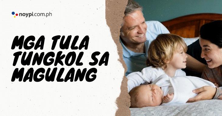 Tula Tungkol sa Magulang (13 Tula)